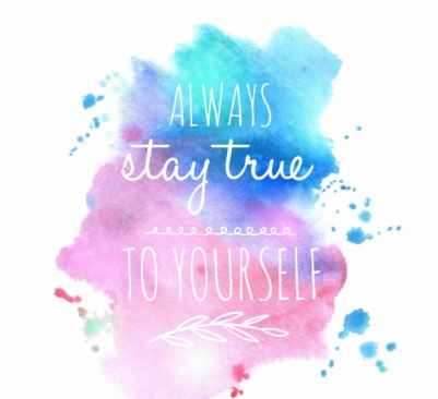 Image result for stay true to yourself